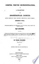 Gospel Truth Demonstrated In A Collection Of Doctrinal Books Given Forth By That Faithful Minister Of Jesus Christ George Fox Containing Principles Essential To Christianity And Salvation Held Among The People Called Quakers