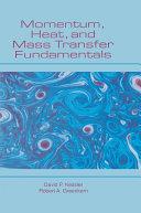 Momentum, Heat, and Mass Transfer Fundamentals Pdf/ePub eBook