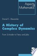 A History of Complex Dynamics