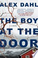 """The Boy at the Door"" by Alex Dahl"