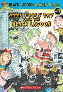 April Fools' Day from the Black Lagoon (Black Lagoon Adventures #12) ebook