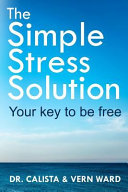 The Simple Stress Solution