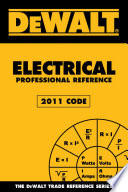 DEWALT Electrical Professional Reference 2011 Code