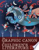 The Graphic Canon Of Children S Literature