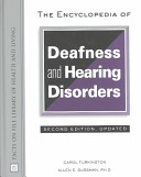 The Encyclopedia of Deafness and Hearing Disorders