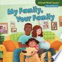 """""""My Family, Your Family"""" by Lisa Bullard, Renée Kurilla"""