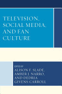 Television  Social Media  and Fan Culture