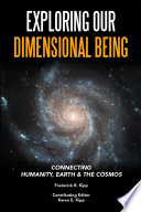 Exploring Our Dimensional Being Book