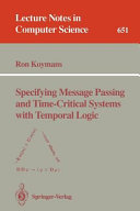 Specifying Message Passing and Time Critical Systems with Temporal Logic