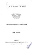 Owen  a Waif  By the author of    No Church     etc  F  W  Robinson