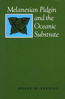Melanesian Pidgin and the Oceanic Substrate