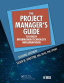The Project Manager S Guide to Health Information Technology Implementation  2nd Edition