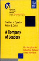 A COMPANY OF LEADERS  FIVE DISCIPLINES FOR UNLEASHING THE POWER IN YOUR WORKFORCE