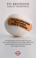 10 schockierende Wahrheiten über Erziehung