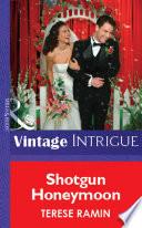 Shotgun Honeymoon Mills Boon Vintage Intrigue