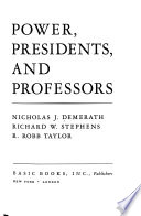 Power, Presidents, and Professors