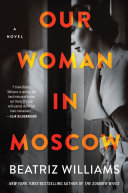 Our Woman In Moscow Book PDF