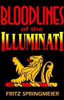 Blood Lines of the Illuminati