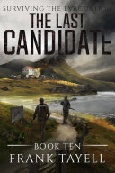 Surviving the Evacuation  Book 10  The Last Candidate