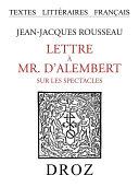 Lettre à Mr. d'Alembert sur les spectacles Pdf/ePub eBook