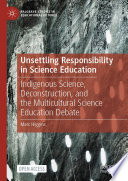 Unsettling Responsibility In Science Education