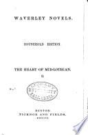 Waverley Novels  The heart of Midlothian  1862