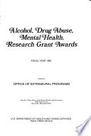 Alcohol, Drug Abuse, Mental Health, Research Grant Awards