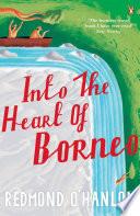 Into The Heart Of Borneo Book PDF