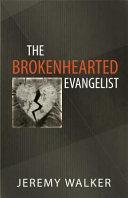 Pdf The Brokenhearted Evangelist
