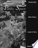 """Public Space"" by Stephen Carr, Carr Stephen, Mark Francis, Leanne G. Rivlin, Andrew M. Stone, Irwin Altman, Daniel Stokols"