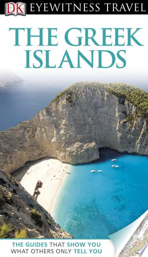 [pdf - epub] DK Eyewitness Travel Guide: The Greek Islands - Read eBooks Online