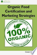Organic Food Certification and Marketing Strategies