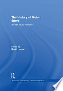 The History of Motor Sport  : A Case Study Analysis