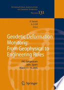 Geodetic Deformation Monitoring From Geophysical To Engineering Roles Book PDF