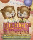 Otis   Sydney and the Best Birthday Ever Book