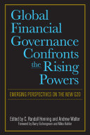 Global Financial Governance Confronts the Rising Powers
