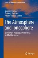 the atmosphere and ionosphere bychkov vladimir golubkov gennady nikitin anatoly