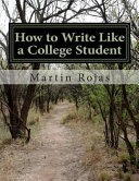 How to Write Like a College Student