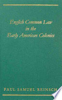 English Common Law in the Early American Colonies Book