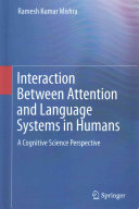 Interaction Between Attention and Language Systems in Humans (2015)