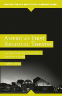 America's First Regional Theatre [Pdf/ePub] eBook