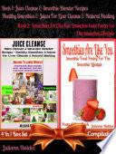 Juice Cleanse Smoothie Blender Recipes Best Healthy Smoothies Juices