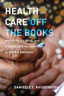 Health Care Off the Books