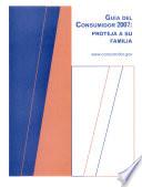 Guia Del Consumidor 2007: Proteja A Su Familia, Verano de 2007, (SPANISH)