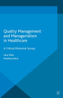 Pdf Quality Management and Managerialism in Healthcare