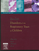 Kendig s Disorders of the Respiratory Tract in Children Book
