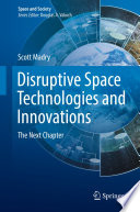Disruptive Space Technologies and Innovations Book