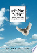 Why the Holy Spirit Was Poured Out in 1900