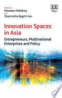 Innovation Spaces In Asia Book PDF