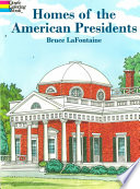 Homes Of The American Presidents Coloring Book Book PDF